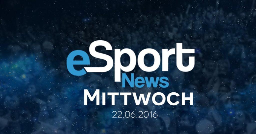 Beitragsbild eSport NEWS 22.06