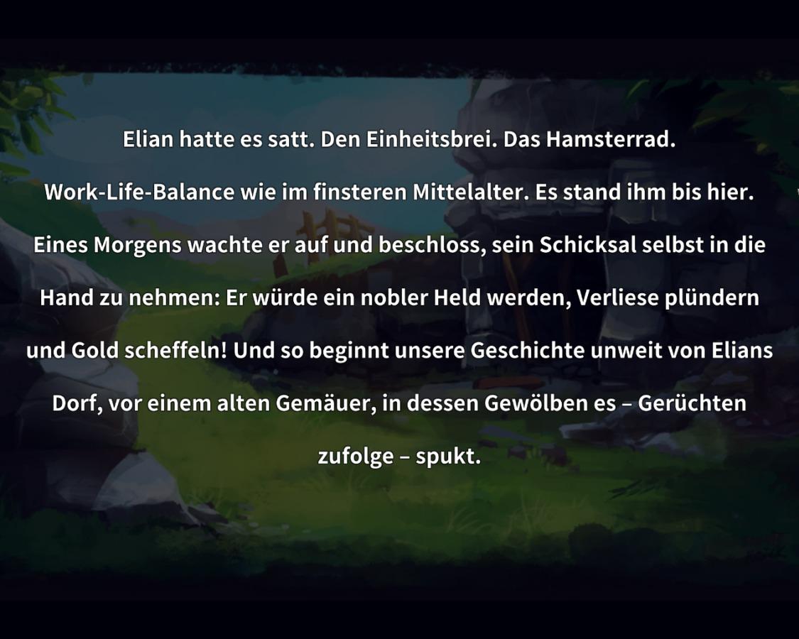 Brecht aus der Routine aus und verhelft Elian zu Reichtum, Ehre und Weibern! (Quelle: Dungeon Rushers)